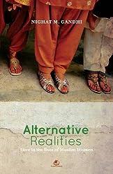 Alternative Realities- Love in the Lives of Muslim Women