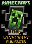 Minecraft: 101 Minecraft Fun Facts Fo...