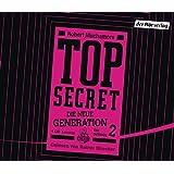 TOP SECRET - Die neue Generation 2: Die Intrige (Top Secret - Die neue Generation (Serie), Band 2)