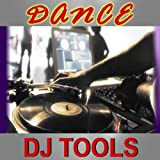 Dance DJ Tools