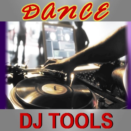 Dance Dj Tools