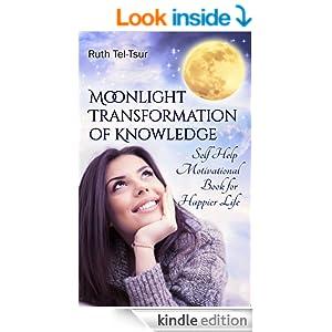 Moonlight Transformation of Knowledge: Self Help ...