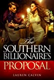 img - for The Southern Billionaire's Proposal (The Southern Billionaire Series) book / textbook / text book