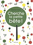 echange, troc Delphine Chedru - Cherche la petite bête !