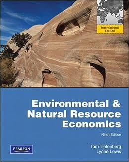 Tietenberg Environmental And Natural Resource Economics