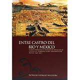 Entre Castro del Río y México. Correspondencia privada de Diego de la Cueva y su hermano Juan, emigrante en las...