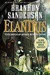 Elantris: Tenth Anniversary Author's...