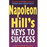 Napoleon Hill's Keys To Success: 17 Steps to Personal Achievementby Napoleon Hill