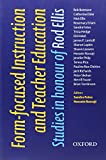 img - for Form-focused Instruction and Teacher Education: Studies in Honor of Rod Ellis (Oxford Applied Linguistics) book / textbook / text book