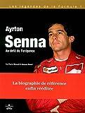 Ayrton Senna : Au-delà de l'exigence