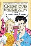 """Afficher """"Chroniques du marais qui pue n° 5<br /> Le vampire suceur de pouces"""""""