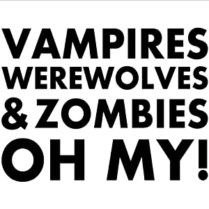 vampires werewolves zombies oh my wall. Black Bedroom Furniture Sets. Home Design Ideas