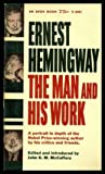 img - for ERNEST HEMINGWAY - The Man and His Work book / textbook / text book