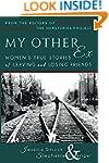 My Other Ex: Women's True Stories of...