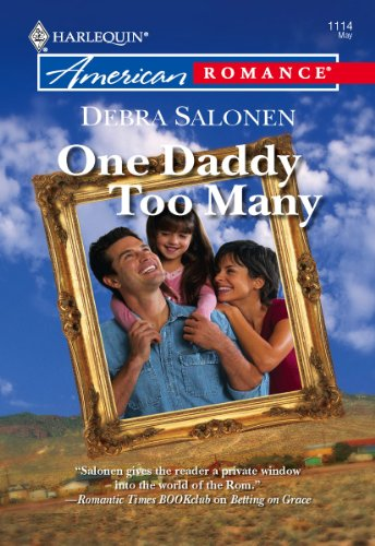 Debra Salonen - One Daddy Too Many (Sisters of the Silver Dollar)