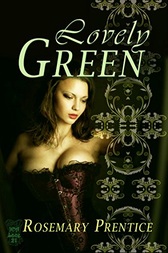 Rosemary Prentice - Lovely Green: Shades of Passion Part 1