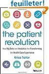 The Patient Revolution: How Big Data...