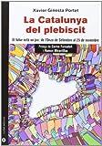 img - for Catalunya del plebiscit, La. El futur est  en joc: de l'Onze de Setembre book / textbook / text book