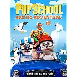Pup School: Arctic Adventure