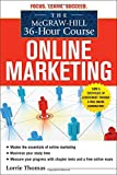 img - for By Lorrie Thomas The McGraw-Hill 36-Hour Course: Online Marketing (McGraw-Hill 36-Hour Courses) (1st Edition) book / textbook / text book