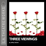 Three Viewings: Tell Tale; Thief of Tears; Thirteen Things About Ed Carpolotti | Jeffrey Hatcher