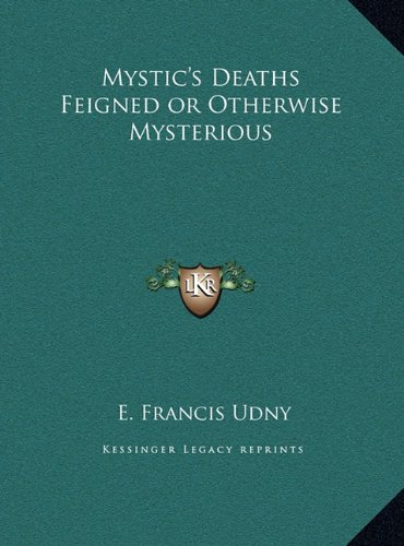Mystic's Deaths Feigned or Otherwise Mysterious