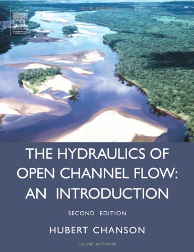 Hydraulics of Open Channel Flow: An Introduction - Basic...