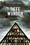 Tiefe Wunden: Der dritte Fall für Bodenstein und Kirchhoff (Bodenstein & Kirchhoff series)