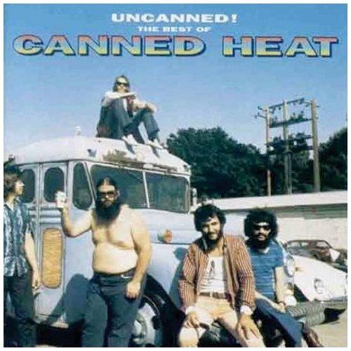 Canned Heat - Uncanned: Best Of - Zortam Music