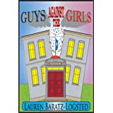 Guys Against the Girls (Hat City Middle School Series Book 1) ~ Lauren Baratz-Logsted