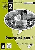 echange, troc Michèle Bosquet, Matilde Martinez Sallés, Yolanda Rennes - Pourquoi pas! 2 (libro de ejercicio)