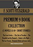 Image of F. SCOTT FITZGERALD PREMIUM 9 BOOK COLLECTION (5 NOVELS & 40+ SHORT STORIES) The Great Gatsby,This Side of Paradise-The Beautiful and the Damned-Tender ... Button. (Timeless Wisdom Collection 2525)