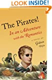 The Pirates!: In an Adventure with the Romantics (Vintage Original)