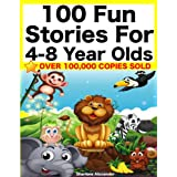 100 Fun Stories for 4-8 Year Olds (Perfect for Bedtime & Young Readers) (Yellow Series)by Sharlene Alexander