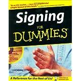 Signing For Dummies ~ Adan R. Penilla