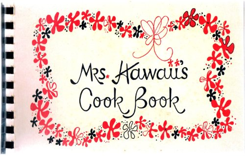 Mrs Hawaiis Cook Book by Laurie Bachran