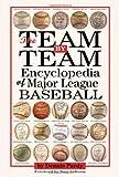 The Team-By-Team Encyclopedia of Major League Baseball