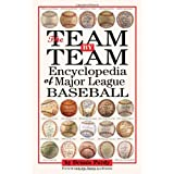 The Team-By-Team Encyclopedia of Major League Baseballby Tony La Russa