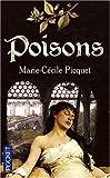 echange, troc Marie-Cécile Picquet - Poisons