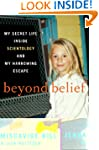 Beyond Belief: My Secret Life Inside...
