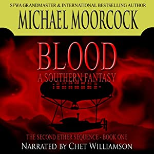 Blood: A Southern Fantasy | [Michael Moorcock]