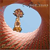 img - for Gaud???? Unseen: Completing the Sagrada Fam????lia by Mark Burry (2008-03-01) book / textbook / text book