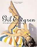 Gil Elvgren: All His Glamorous American Pin-Ups