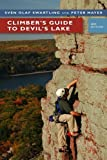 img - for Climber?s Guide to Devil?s Lake 3rd edition by Swartling, Sven Olof, Mayer, Pete (2008) Paperback book / textbook / text book