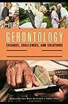 Gerontology [2 volumes]: Changes, Cha...