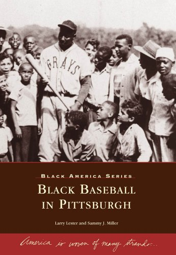 Black Baseball in Pittsburgh (PA) (Black America)