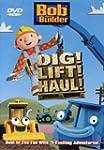 Bob the Builder: Dig! Lift! Haul!