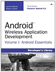 Android Wireless Application Development Volume I: Android Essentials (3rd Edition): 1 (Developer's Library)