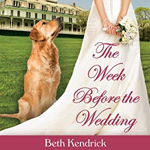 The Week Before the Wedding Audiobook