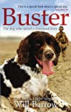 Book - Buster: The dog who saved a thousand lives